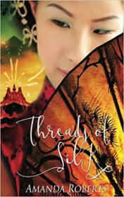 Threads of Silk by Amanda Roberts - Paperback Literary Fiction