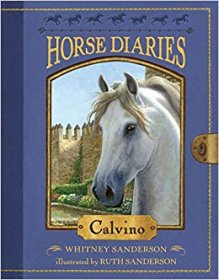 Horse Diaries #14 : Calvino by Whitney & Ruth Sanderson - Paperback