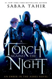 A Torch Against the Night (An Ember In The Ashes, Book 2) by Sabaa Tahir - Paperback