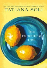 The Forgetting Tree : A Novel by Tatjana Soli - Hardcover Literary Fiction