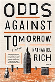 Odds Against Tomorrow : A Novel by Nathaniel Rich - Paperback