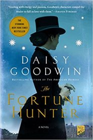 The Fortune Hunter by Daisy Goodwin - Paperback Advance Readers Edition