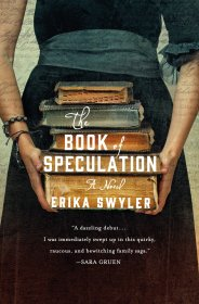 The Book of Speculation : A Novel by Erika Swyler - Hardcover Deckle Edge