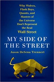 My Side of the Street by Jason DeSena Trennert - Hardcover