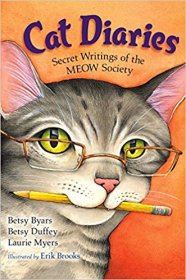 Cat Diaries : Secret Writings of the MEOW Society by Betsy Byars, Betsy Duffey, & Laurie Myers - Paperback