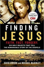 Finding Jesus : Faith Fact Forgery by David Gibson and Michael McKinley - Paperback