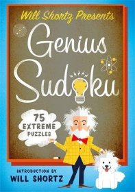 Will Shortz Presents Genius Sudoku : 200 Extreme Puzzles - Softcover