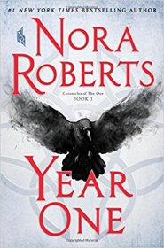 Year One : Chronicles of the One, Book 1 by Nora Roberts - Hardcover