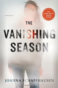 The Vanishing Season : A Mystery by Joanna Schaffhausen - Hardcover Fiction