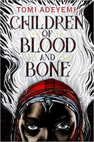 Children of Blood and Bone by Tomi Adeyemi - Hardcover Fiction