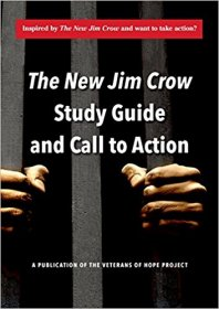 The New Jim Crow Study Guide and Call to Action - Paperback