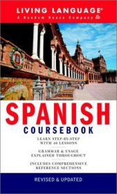 Living Language Spanish Coursebook - Paperback USED Like New