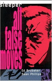 Sleeper - All False Moves by Ed Brubaker and Sean Phillips - Paperback Graphic Novel