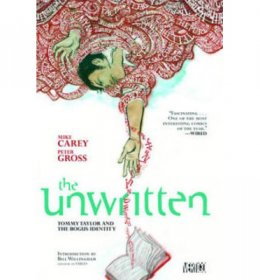 The Unwritten Vol. 1: Tommy Taylor and the Bogus Identity Paperback Graphic Novel by Mike Carey