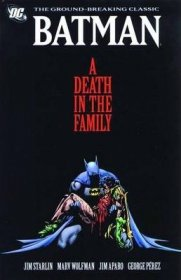 Batman : A Death in the Family by Jim Starlin and Marv Wolfman - Paperback Graphic Novel