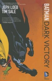 Batman : Dark Victory by Jeph Loeb and Tim Sale - Paperback Graphic Novel