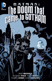Batman : The Doom That Came To Gotham by Mike Mignola and Troy Nixey - Paperback Graphic Novel