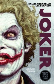 Joker (DC Black Label Edition) by Brian Azzarello and Lee Bermejo - Paperback Graphic Novel