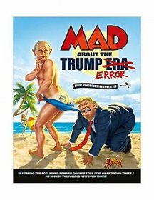 MAD About the Trump Era - Paperback by MAD Magazine Staff