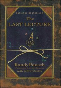 The Last Lecture by Randy Pausch and Jeffrey Zaslow - Hardcover Nonfiction
