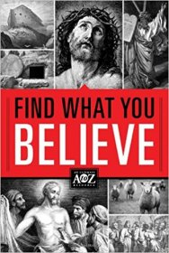Find What You Believe : Ultimate A to Z Reference - Softcover Index to Bible