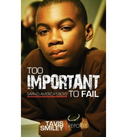 Too Important to Fail : Saving America's Boys - Paperback Nonficition