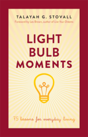 Light Bulb Moments by Talayah G. Stovall - Paperback Self-Help