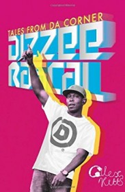 Dizzee Rascal : Tales from Da Corner by Alex Kitts