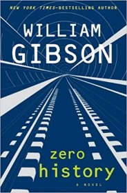 Zero History : A Novel by William Gibson - Hardcover LARGE PRINT Edition