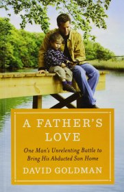 A Father's Love by David Goldman - Hardcover Nonfiction