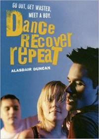 Dance, Recover, Repeat by Alasdair Duncan - Paperback USED