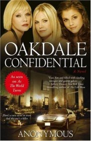 "Oakdale Confidential : As Seen on As The World Turns by ""Anonymous"" - Hardcover Fiction"
