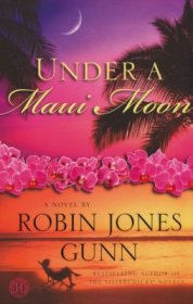 Under a Maui Moon by Robin Jones Gunn - Paperback