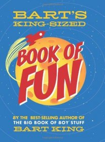 Bart's King-Sized Book of Fun by Bart King - Paperback Nonfiction