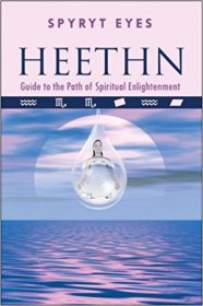 Heethn : Guide to the Path of Spiritual Enlightenment by Spyryt Eyes - Paperback