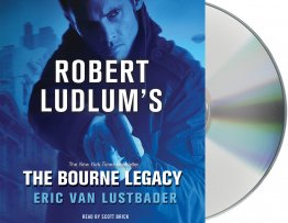 Robert Ludlum's The Bourne Legacy by Eric Van Lustbader - Audio CD Read by Scott Brick