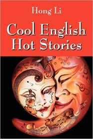 Cool English Hot Stories by Hong Li - Paperback Chinese