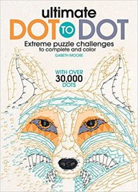 Ultimate Dot to Dot : Extreme Puzzle Challenge by Gareth Moore - Paperback