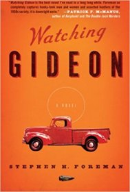 Watching Gideon by Stephen H. Foreman