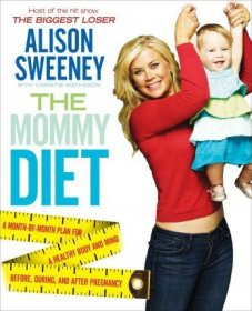 The Mommy Diet by Alison Sweeney - Hardcover
