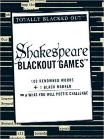 Shakespeare Blackout Games (Totally Blacked Out) Paperback Poetic Challenge