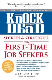 Knock em Dead Secrets & Strategies for First-Time Job Seekers - Paperback