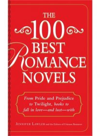 The 100 Best Romance Novels by Jennifer Lawler - Paperback
