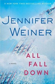 All Fall Down by Jennifer Weiner - Hardcover FIRST EDITION