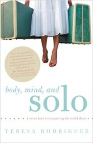 Body, Mind, and Solo by Teresa Rodriquez - Paperback