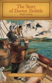 The Story of Doctor Dolittle by Hugh Lofting - Paperback Junior Classics for Young Readers