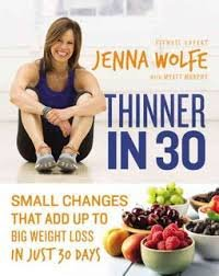 Thinner in 30 Weight Loss by Jenna Wolfe Hardcover Diet