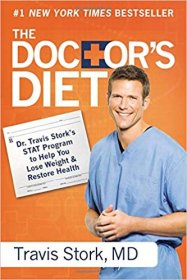 The Doctor's Diet by Dr. Travis Stork, M.D. - Paperback