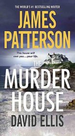The Murder House by James Patterson and David Ellis - Paperback USED