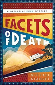 Facets of Death : A Detective Kubu Mystery by Michael Stanley - Paperback